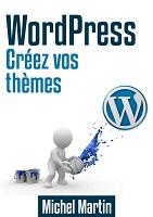 wordpress créez vos thèmes