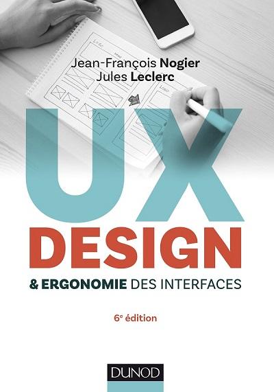 UX Design et Ergonomie des Interfaces de Jean-François Nogier