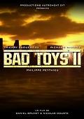 affiche Bad Toys 2