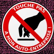 touche pas à l'auto-entreprise